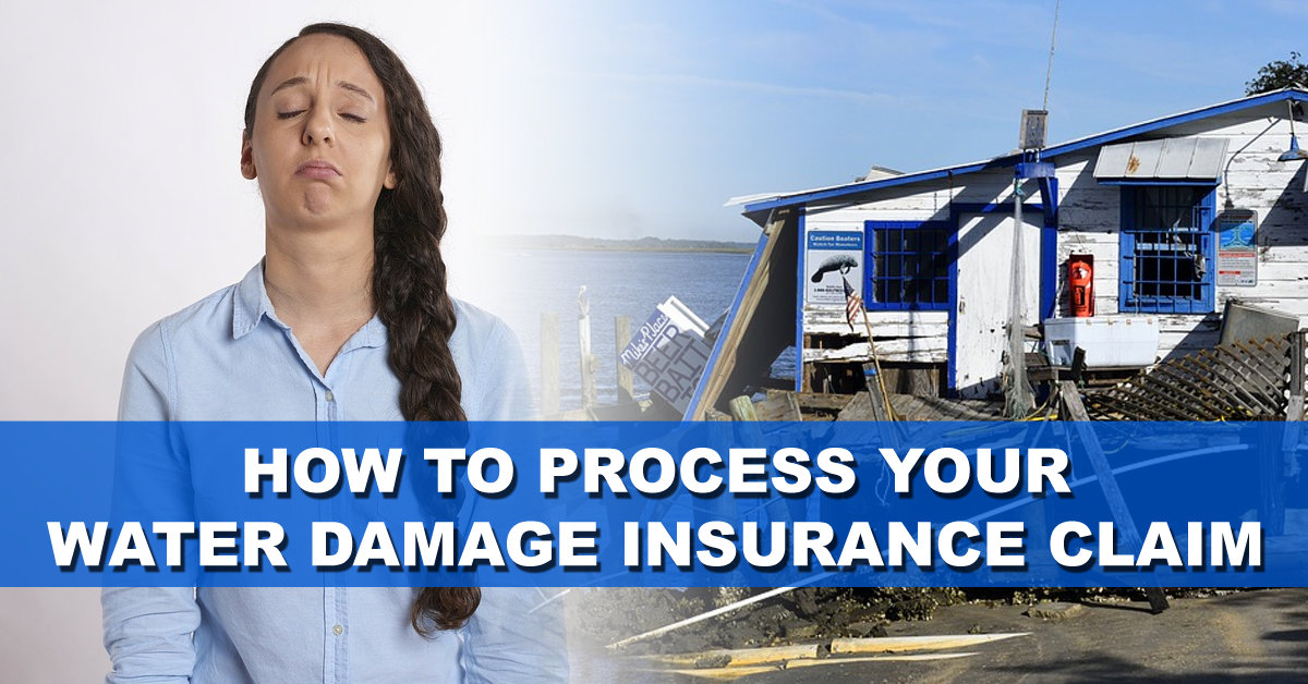 How To Process Your Water Damage Insurance Claim