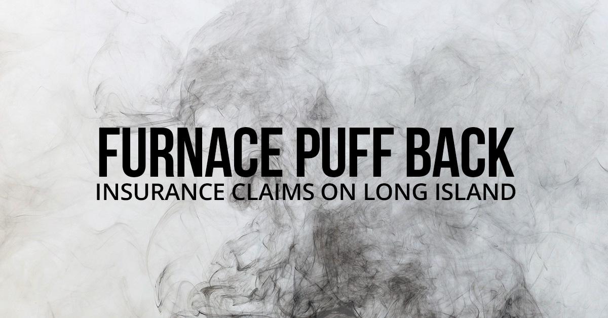 Furnace-Puff-Back-Insurance-Claims-on-Long-Island