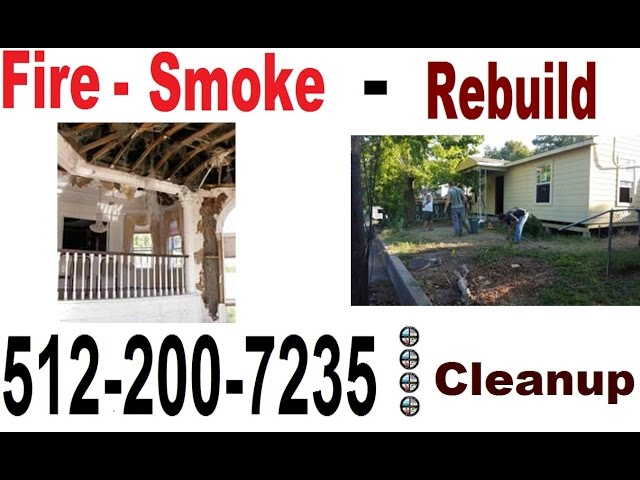 Fire Damage Kyle Restoration Repair (512) 200 7235 Kyle Smoke Soot CleanUp