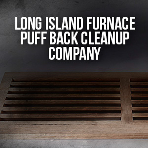 Furnace Puffback Cleanup Services